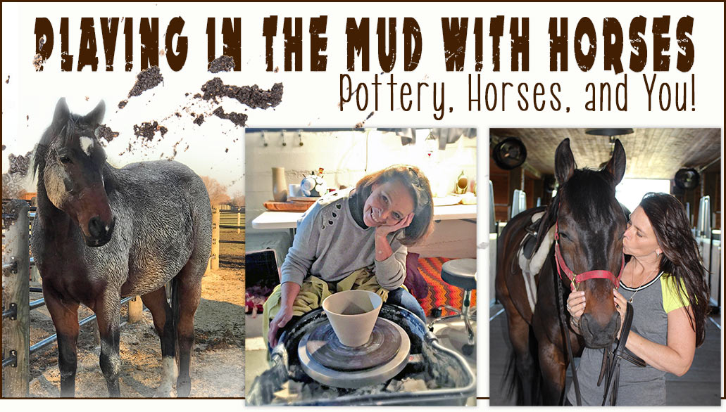 Pottery and Horses