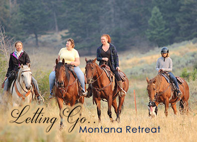 Letting Go - Montana Retreat
