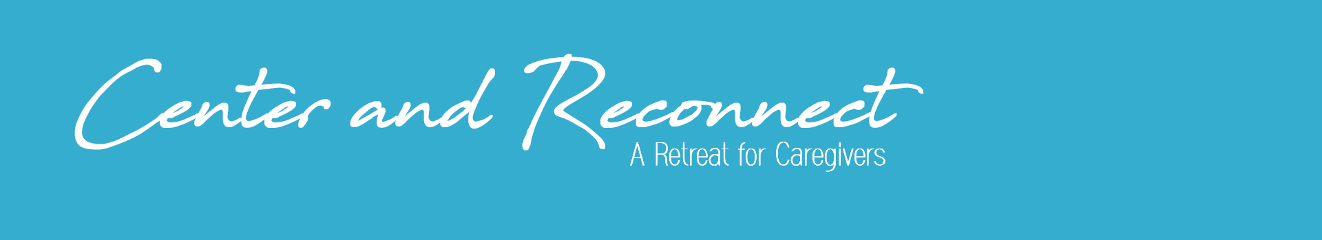 Center and Reconnect Retreat